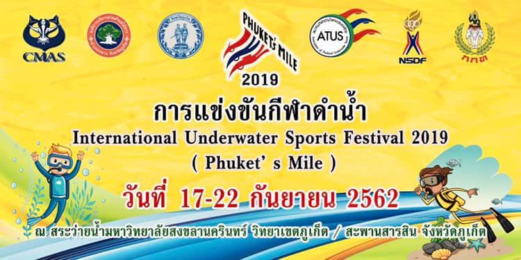 International Underwater Sports Festival 2019 (Phuket 's Mile)